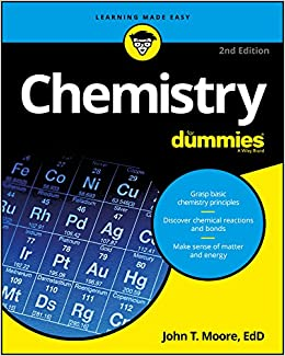 Chemistry For Dummies (For Dummies (Math & Science)) 2, Moore, John T. -