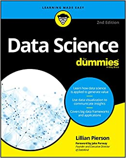 Data Science For Dummies (For Dummies (Computers)) 2, Pierson, Lillian, Porway, Jake