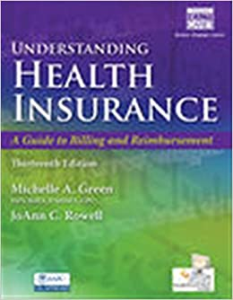 Understanding Health Insurance A Guide to Billing and Reimbursement (with Premium Web Site, 2 terms (12 months) Printed Access Card and Cengage EncoderPro.com Demo Printed Access Card) 9781305647428 Medicine & Health Science  @