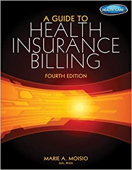 A Guide to Health Insurance Billing ( Only) 9781285193588 Medicine & Health Science  @