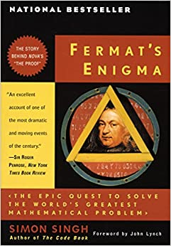 Fermat's Enigma The Epic Quest to Solve the World's Greatest Mathematical Problem 1st Anchor  ed, Singh, Simon, John Lynch -