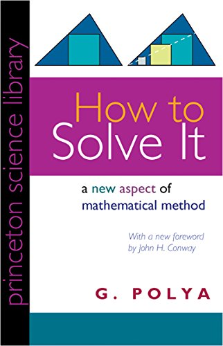 How to Solve It A New Aspect of Mathematical Method 2nd, Polya, G., Conway, John H., Conway, John H. -