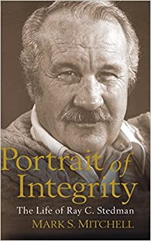 Portrait of Integrity The Life of Ray C. Stedman Mitchell, Mark 9781572931169