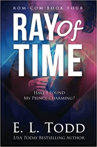 Ray of Time (Ray #4) (Volume 4) (9781542607056) Todd, E.L.