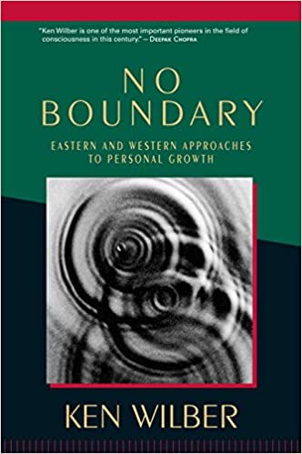 No Boundary Eastern and Western Approaches to Personal Growth Ken Wilber 9781570627439