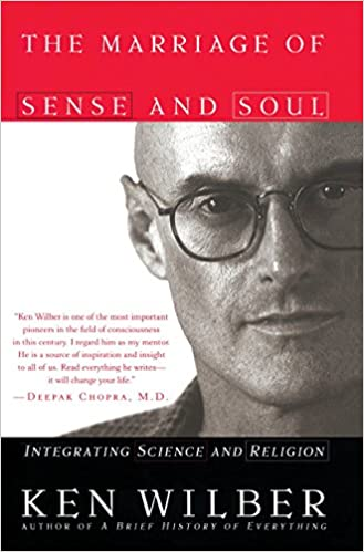 The Marriage of Sense and Soul Integrating Science and Religion Wilber, Ken 9780767903431