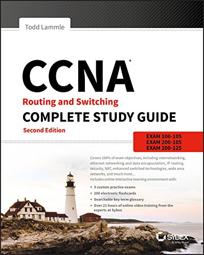 CCNA Routing and Switching Complete Study Guide Exam 100-105, Exam 200-105, Exam 200-125 2, Lammle, Todd