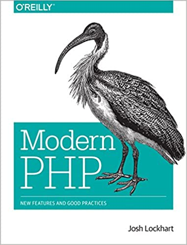 Modern PHP New Features and Good Practices 1, Lockhart, Josh
