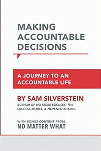 Making Accountable Decisions Silverstein, Sam 9781640950146