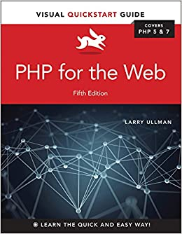 PHP for the Web Visual QuickStart Guide 5, Ullman, Larry