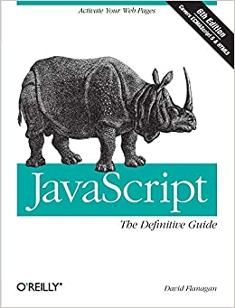 JavaScript The Definitive Guide Activate Your Web Pages (Definitive Guides) Flanagan, David 8581122266663