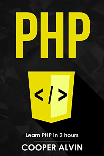 PHP Learn PHP In 2 Hours And Start Programming Today!, Alvin, Cooper