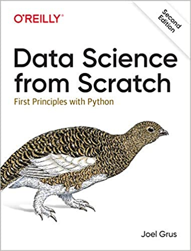 Data Science from Scratch First Principles with Python 2, Grus, Joel