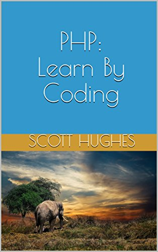 PHP Learn By Coding, Hughes, Scott