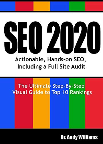 SEO 2020 Actionable, Hands-on SEO, Including a Full Site Audit (Webmaster Series  1) 1, Williams, Dr. Andy